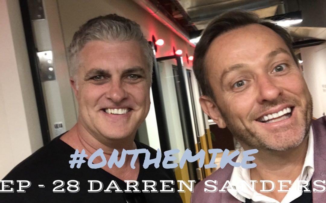 Episode 28 – Darren Sanders